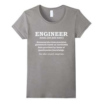Engineer Definition Fun T-shirt Engineering Student Graduate