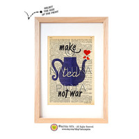 Make tea not war quote dictionary print-Tea pot quote kitchen wall art-Tea pot on book page-Upcycled Vintage Dictionary art-by NATURA PICTA
