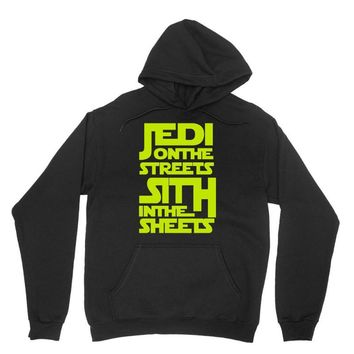 Jedi On The Streets Sith In The Sheets Unisex Hoodie