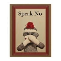 """Speak No"" WOOD WALL ART"