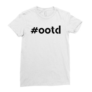 Ootd Outfit Of The Day Ladies Fitted T-Shirt