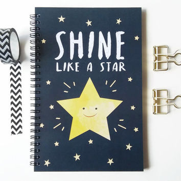 Writing journal, spiral notebook, sketchbook, bullet journal, motivational quote, cute journal, blank lined or grid - Shine like a star