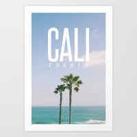 CALI FORNIA Art Print by Thecrazythewzrd
