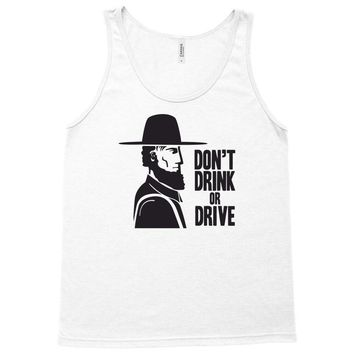 don't drink or drive Tank Top