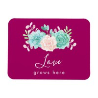 Inspirational Quote Love Grows Here Floral Bouquet Magnet