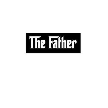 the Father T shirt tee shirt - fathers dad papa t-shirts great gift for the family