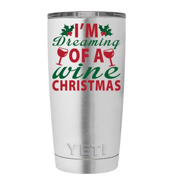 YETI Im Dreaming of a Wine Christmas 20 oz Tumbler Cup