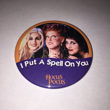 Hocus Pocus I Put A Spell On You 3 Inch Button