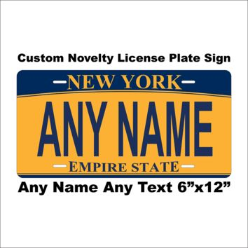 Custom Personalized New York State License Plate Tag Novelty Car Auto Vehicle