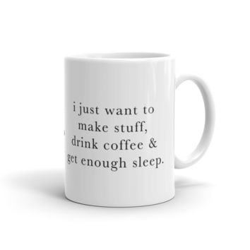 I Just Want To Mug