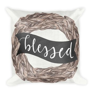 Blessed Farmhouse Square Pillow