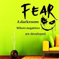 Wall Decals QUOTE Fear - A Darkroom Joker Decal Vinyl Sticker Art Home Decor Bedroom Interior Motivation Mural Horror Joker Face Dorm Window Decals