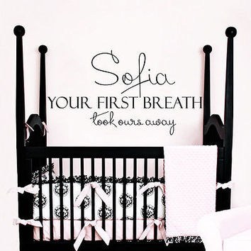 Vinyl Name Wall Decals Your First Breath Decal Nursery Room Decor Vinyl MR633