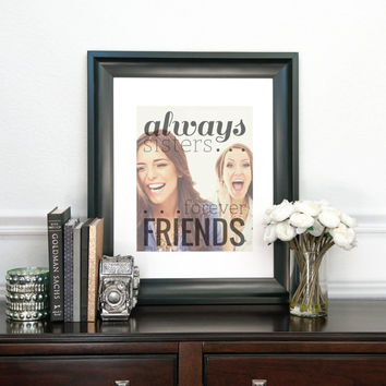 Always Sisters Forever Friends, Sister Christmas GifT, Special art print featuring your photo, Archival Giclée Art Print // H-Q17-1PS ZZ1