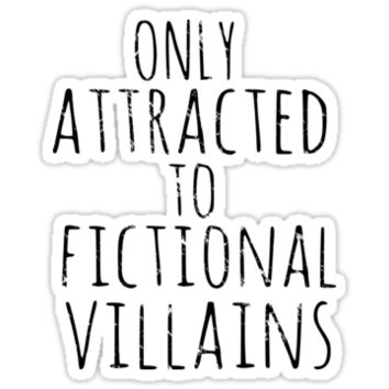 only attracted to fictional villains #2 by FandomizedRose