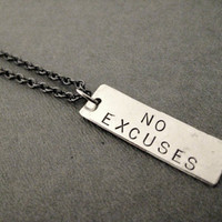 NO EXCUSES Rectangluar Pendant Necklace - Guy or Girl Unisex Inspirational and Motivational Necklace - Don't Quit - Go for it - Fight for it