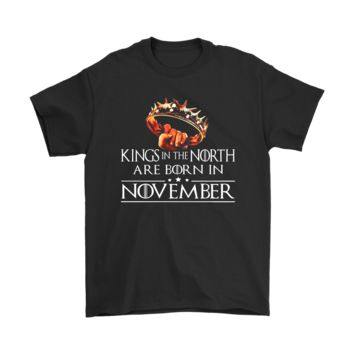 ESBV4S Kings In The North Are Born In November Game Of Thrones Shirts