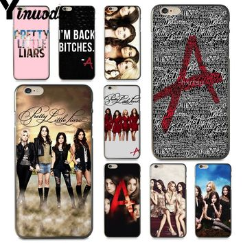 Yinuoda For iphone 7 6 X Case Pretty Little Liars Lucy Hale Better Phone Case  for iPhone X  8 7 6 6S Plus X 5 5S SE XR XS XSMAX