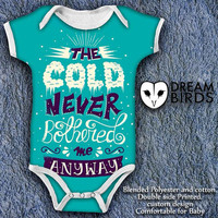 the cold never bothered me Olaf Quotes Baby Onesuit, Fullprint Onesuit Bodysuit