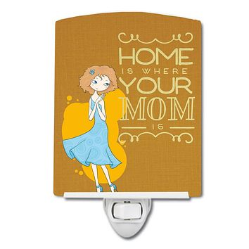 Home is Where Mom is Ceramic Night Light BB5414CNL