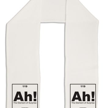 "Ah the Element of Surprise Funny Science Adult Fleece 64"" Scarf by TooLoud"