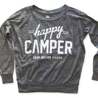 Camp Brand Goods — HAPPY CAMPER SLOUCHY PULLOVER | ECO GREY