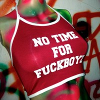 SWEET LORD O'MIGHTY! NO TIME FOR FUCKBOYZ HALTER IN RED