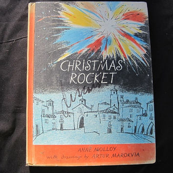 1958 1st US Printing The Christmas Rocket by Anne Malloy Hardcover No Dust Jacket