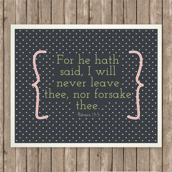 "Hebrews 13:5 Scripture Art Print, Instant Download, Bible Verse, 8"" x 10"", Digital Printable, Pink and Green, Inspirational Printable"