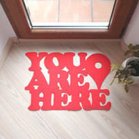 Doormat You are here with Google maps pin. Custom door mat message in red.