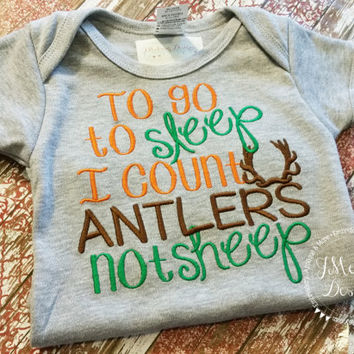 To Go To Sleep, I Count Antlers Not Sheep - Hunting Tee - Custom Tee