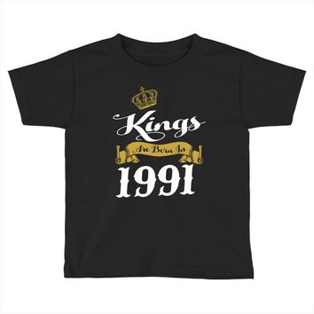 kings are born in 1991 Toddler T-shirt