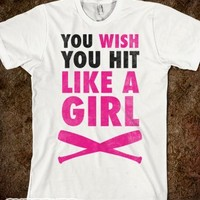 You Wish You Hit Like A Girl-Unisex Natural T-Shirt