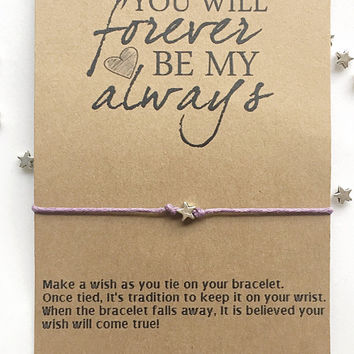 You Will Forever Be My Always, Love Quote, Wish Bracelet, Couples Jewelry, Love Gift
