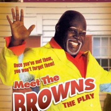 TYLER PERRY'S MEET THE BROWNS: T