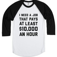 $10,000 An Hour-Unisex White/Black T-Shirt
