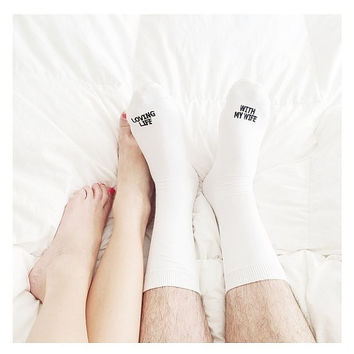 """Anniversary Socks """"LOVING LIFE WITH MY WIFE"""" happily married anniversary gift embroidered socks"""