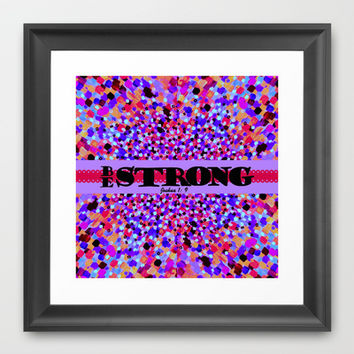 BE STRONG Bold Colorful Purple Abstract Painting Pattern Christian Scripture Inspiration Typography Framed Art Print by The Faithful Canvas