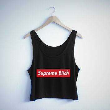 Supreme Bitch
