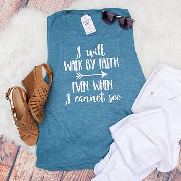 I Will Walk By Faith Ladies Muscle Tank