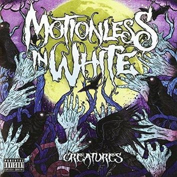 Motionless In White - Creatures [Explicit]