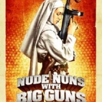 Nude Nuns With Big Guns Movie poster Metal Sign Wall Art 8in x 12in