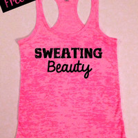 40% Off. Sweating Beauty. Workout Tank. Crossfit Tank. Exercise Tank. Fitness Tank. Running Tank. Burnout Tank. Gym Tank. Free Shipping.