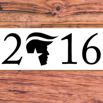 Donald Trump 2016 | Trump For President | Make America Great Again | Donald Trump GOP Party 2016 | Republican Decal| Conservative  | 245
