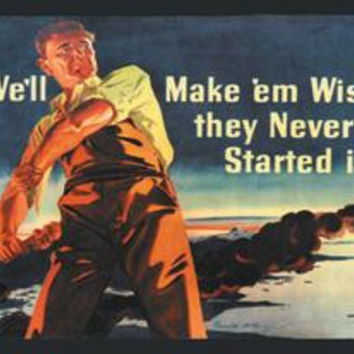 We'll Make 'em Wish they Never Started it!: Fine art canvas print (12 x 18)