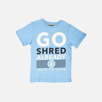 SHRED ALREADY TEE