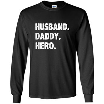 HUSBAND DADDY HERO Shirt Cute Funny Fathers Day Gift