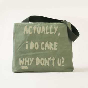 Actually I do care... Tote