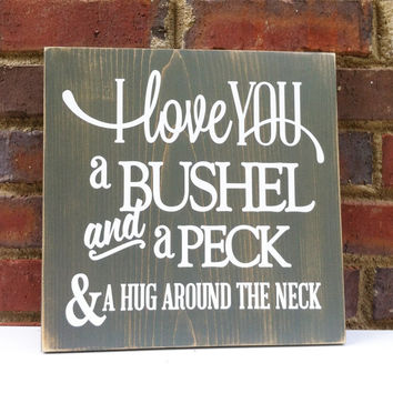 Nursery Decor Love You   A Bushel and A Peck Sign  Shabby Wood Sign New Baby
