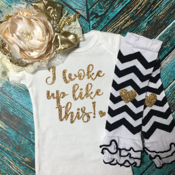 I woke up like this! Baby girl outfit with optional Leg Warmers. Baby shower gift, Take home outfit. Black and Gold Glitter
